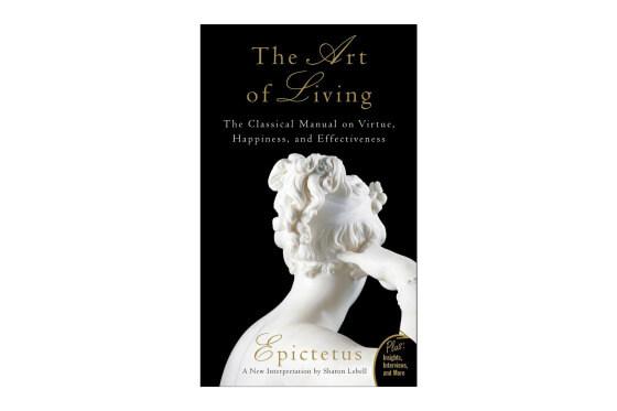 Мистецтво життя: класичне керівництво по щастя і ефективності